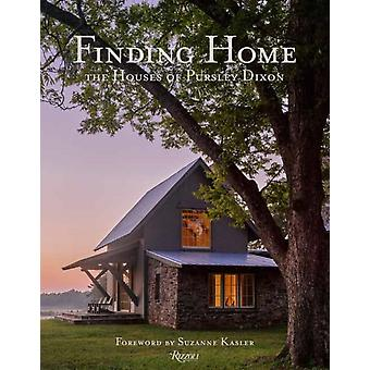 Finding Home The Houses of Pursley Dixon by Ken PursleyCraig Dixon