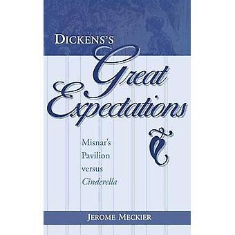 Dickens' store forventninger - Misnars paviljong mot Askepott ved