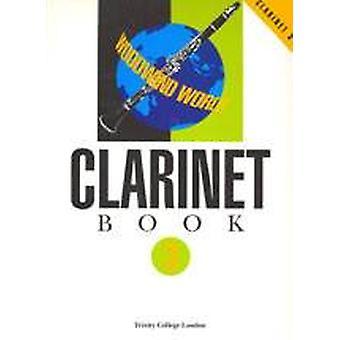 Woodwind World: Clarinet Bk 3 (part)