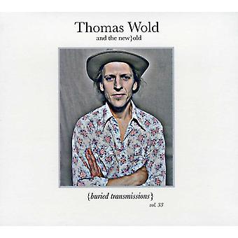 Thomas Wold & the New Old - Thomas Wold & the New Old: Vol. 33-Buried Transmissions [CD] USA import