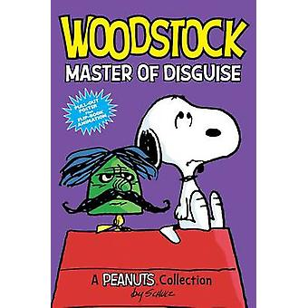 Woodstock - Master of Disguise - A Peanuts Collection by Charles M. Sch