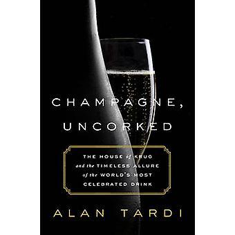 Champagner entkorkt - - das Haus der Krug und die zeitlose Faszination der th