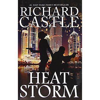 Hitze-Storm von Richard Castle - 9781785654916 Buch