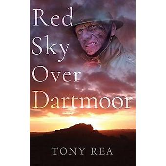 Red Sky Over Dartmoor by Tony Rea - 9781788035552 Book
