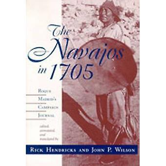 Navajos i 1705 - Roque Madrids kampanje Journal av Rick Hendrick