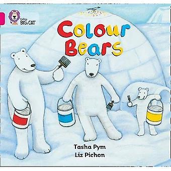 Kleur Bears: Band 01b/roze B (Collins Big Cat)