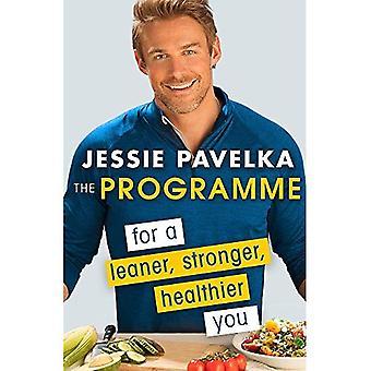 Au Programme: Pour un plus maigre, plus fort et plus sain vous