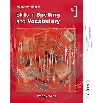 Nelson Thornes cadre anglais compétences en orthographe et vocabulaire. Tome étudiants 1: Compétences en orthographe et vocabulaire: de l'élève livre 1 (Nelson Thornes cadre c)