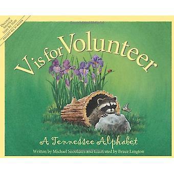 V est volontaire: A Tennessee Alphabet (abécédaires de Sleeping Bear Press)