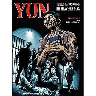 Yun: Graphic Version: The Story of the Heavenly Man [Illustrated]
