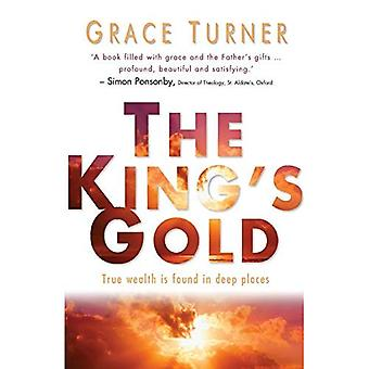 The King's Gold: Living in the Spirit's Power