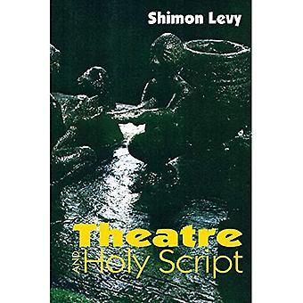 Theater und Heilige Schrift