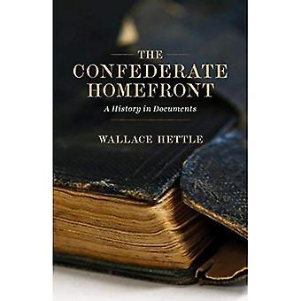 De zuidelijke Homefront: A History in documenten