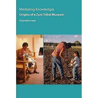 Conoscenze di mediazione: Origini di un museo tribale di Zuni