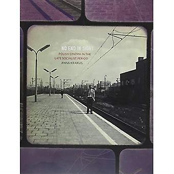 No hay final a la vista: cine polaco a fines del período socialista (Pitt serie en estudios europeos rusos y del este)