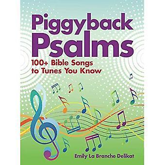 Psaumes de ferroutage: 100 + Bible chansons sur des airs, vous savez