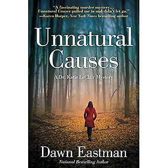 Unnatural Causes: A Dr. Katie LeClair Mystery (A Dr. Katie LeClair Mystery)
