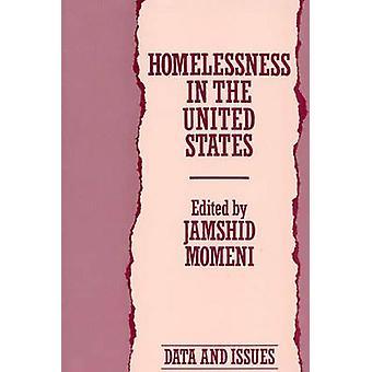 Obdachlosigkeit in den Vereinigten Staaten Daten und Themen von Momeni & Jamshid A.