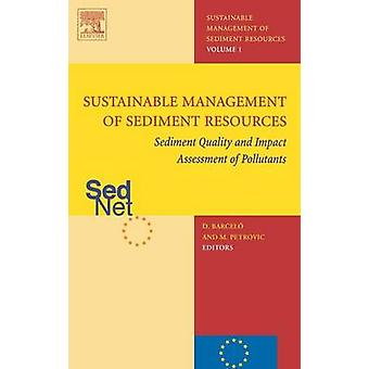 Sediment Quality and Impact Assessment of Pollutants by Barcelo & Damia