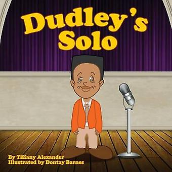 Dudleys Solo by Alexander & Tiffany