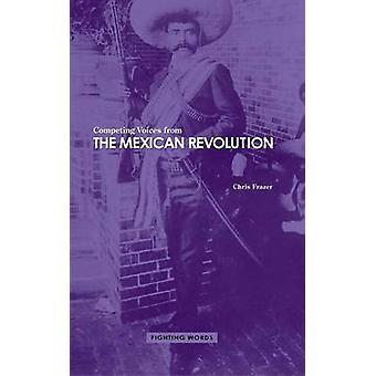 Konkurrierender Stimmen aus der mexikanischen Revolution kämpfen Worte von Frazer & Chris