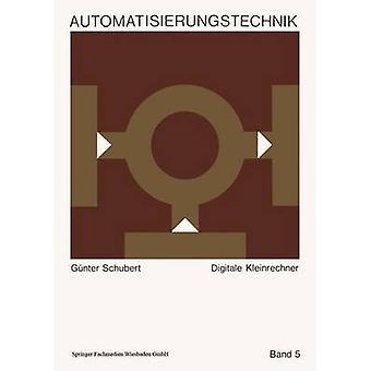 digitale Kleinrechner por Schubert y Gnter