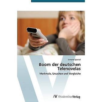 Boom Der Deutschen Telenovelas door Spaniol Simone
