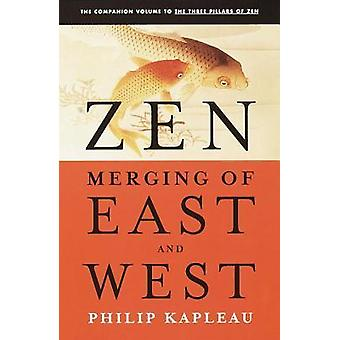 Zen  - Merging of East and West Book