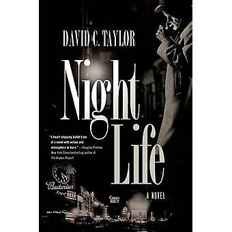 Night Life - A Michael Cassidy Novel by David Taylor - 9780765374837 B