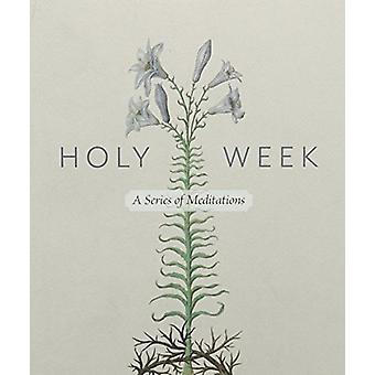 Holy Week - A Series of Meditations - 9780881416138 Book