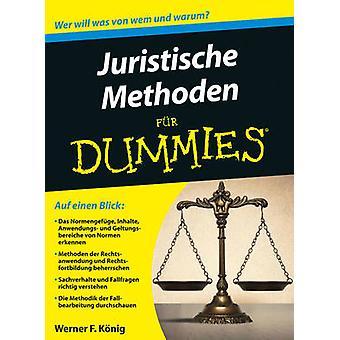 Juristische Methoden fur Dummies by Werner F. Konig - 9783527711222 B
