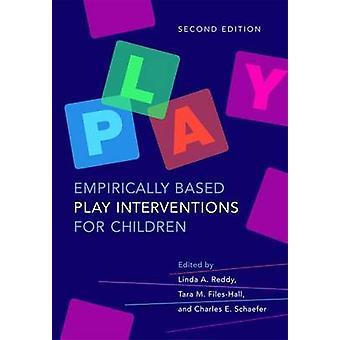 Empirically Based Play Interventions for Children (2nd Revised editio