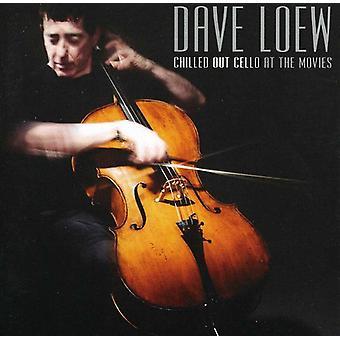 Dave Loew - Chilled Out violoncelle-à l'importation USA films [CD]