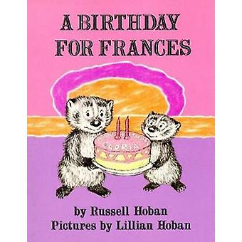 A Birthday for Frances by Russell Hoban - Lillian Hoban - 97800644300