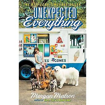 The Unexpected Everything by Morgan Matson - 9781481404549 Book
