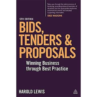 Bids Tenders and Proposals by Harold Lewis