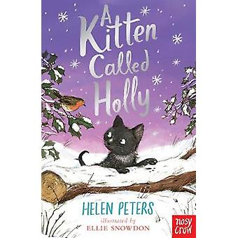 Kitten Called Holly by Helen Peters