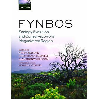 Fynbos by Edited by Nicky Allsopp & Edited by Jonathan F Colville & Edited by G Anthony Verboom