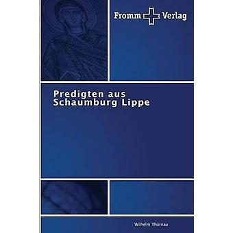 Predigten Aus Schaumburg Lippe by Thurnau Wilhelm