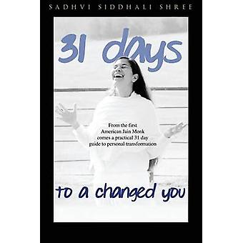 31 Day Challenge to a Changed You by Shree & Sadhvi Siddhali