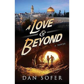 A Love and Beyond by Sofer & Dan