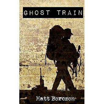Ghost Train by Borczon & Matt