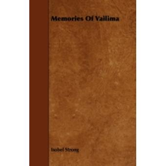 Memories of Vailima by Strong & Isobel