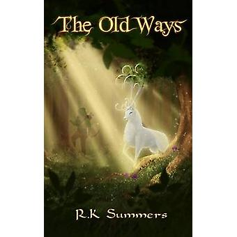 The Old Ways by Summers & RK