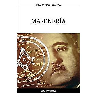 MASONERA by Franco & Francisco