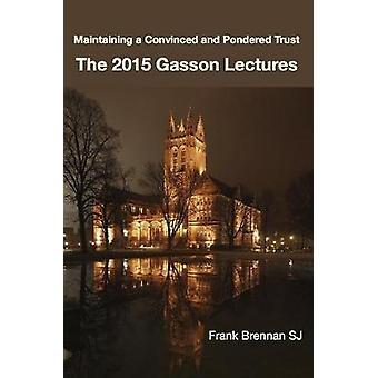 The 2015 Gasson Lectures by Brennan SJ & Frank