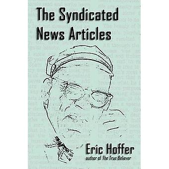 The Syndicated News Articles by Hoffer & Eric