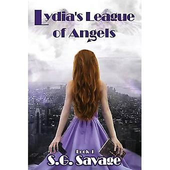 Lydias League of Angels de Savage & S. G.