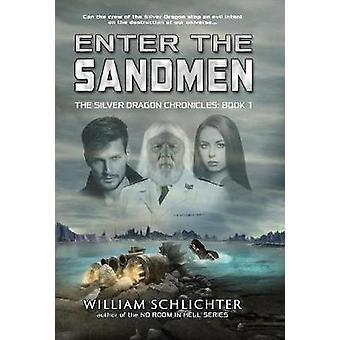 Enter The Sandmen by Schlichter & William