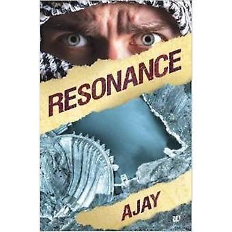 Resonance by Ajay